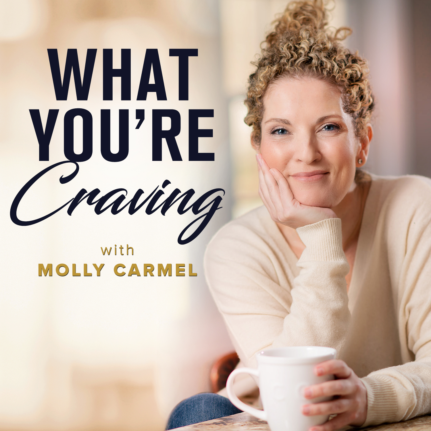 What you're craving Molly Carmel Podcast