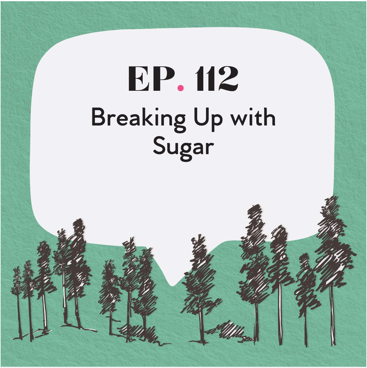 The Sheri and Nancy Show: Breaking Up With Sugar